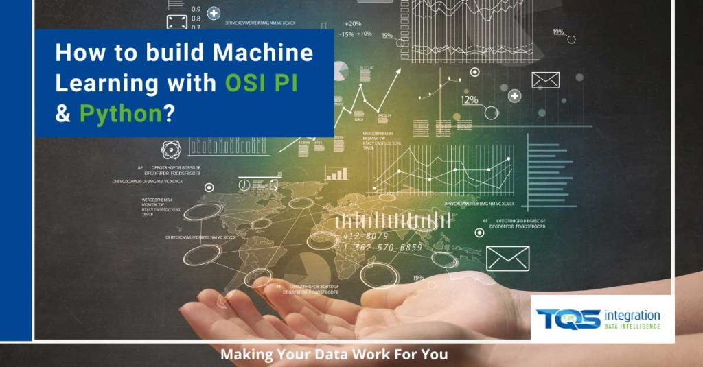 How to build Machine Learning with OSI Pi and Python.